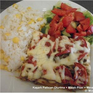 Kaşarlı Patlıcan Oturtma + Mısırlı Pilav + Salata