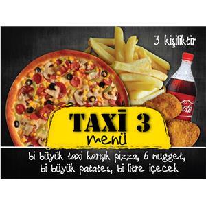 Taxi Menü 3 ( 3 kişilik)